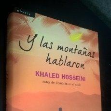 Libros de segunda mano: Y LAS MONTAÑAS HABLARON. KHALED HOSSEINI ( AUTOR DE COMETAS EN EL CIELO). . Lote 177142929