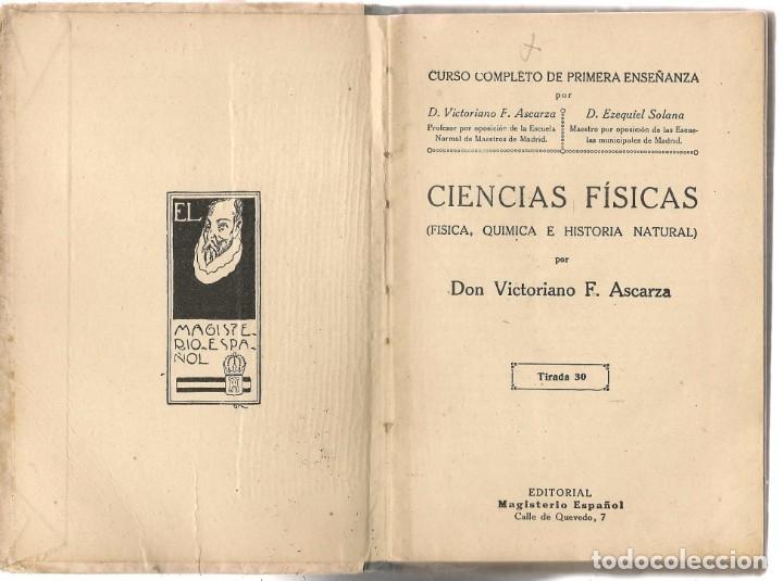 Libros de segunda mano: CIENCIAS FÍSICAS. FÍSICA, QUÍMICA E HISTORIA NATURAL. V. F. ASCARZA. MAGISTERIO ESPAÑOL, 1931. (Z/32 - Foto 3 - 177185335