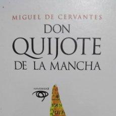 Libros de segunda mano: MIGUEL DE CERVANTES. DON QUIJOTE DE LA MANCHA EDI IV CENTENARIO 1249 PAG AÑO 2004 FN219. Lote 177205612