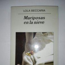 Libros de segunda mano: MARIPOSAS EN LA NIEVE.. Lote 177277472