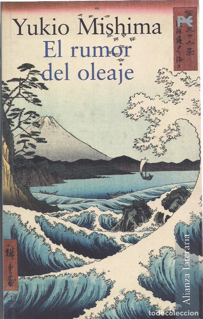 YUKIO MISHIMA : EL RUMOR DEL OLEAJE. (TRADUCCION Y NOTAS DE KEIKO TAKAHASHI Y JORDI FIBLA, 2003) (Libros de Segunda Mano (posteriores a 1936) - Literatura - Narrativa - Otros)