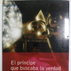 Libros de segunda mano: EL PRINCIPE QUE BUSCABA LA VERDAD POR GRIAN. EDICIONES OBELISCO.. Lote 177340103
