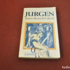 Libros de segunda mano: JURGEN - JAMES BRANCH CABELL - IDIOMA ESPAÑOL - NOB. Lote 177404423