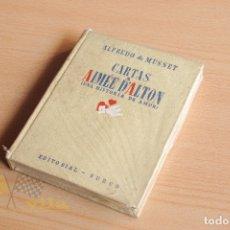 Libros de segunda mano: CARTAS A AIMÉE D'ALTON - UNA HISTÓRIA DE AMOR - ALFREDO DE MUSSET - 1ERA EDICIÓN - 1941. Lote 177473732