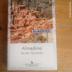 Libros de segunda mano: ALMEDINA JAVIER GUZMÁN PUBLICADO POR ED. DE LA DISCRETA (2016) 440PP. Lote 177573532