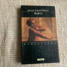 Libros de segunda mano: MARYA / JOYCE CAROL OATES. Lote 177697127