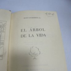 Libros de segunda mano: EL ARBOL DE LA VIDA. ROSS LOCKRIDGE JR. 2º EDICION. 1959. LUIS DE CARALT. Lote 177773690