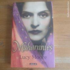 Libros de segunda mano: MAHARANIES LUCY MOORE PUBLICADO POR EDICIONES AGUILAR (2006) 346PP. Lote 177787589