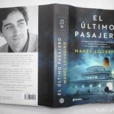 Libros de segunda mano: MANUEL LOUREIRO EL ÚLTIMO PASAJERO Y96228. Lote 177896983