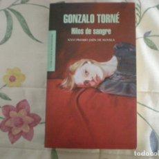 Libros de segunda mano: HILOS DE SANGRE;GONZALO TORNÉ;MONDADORI 2010. Lote 178008539