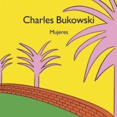 Libros de segunda mano: MUJERES. - BUKOWSKI, CHARLES.. Lote 178011548
