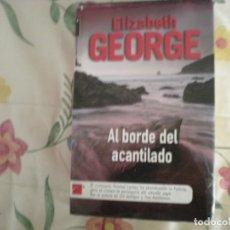 Libros de segunda mano: AL BORDE DEL ACANTILADO;ELIZABETH GEORGE;ROCA 2009. Lote 178044475