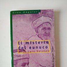 Libros de segunda mano: EL MISTERIO DEL EUNUCO, JOSE LUIS VELASCO, SM, AÑO 2003, 155 PAGINAS, TAPA BLANDA. Lote 178060832