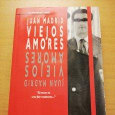 Libros de segunda mano: VIEJOS AMORES (JUAN MADRID) EDICIONES B. Lote 178067757