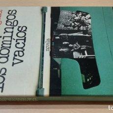 Libros de segunda mano: LOS DOMINGOS VACIOS - CRISTOBAL ZARAGOZADEDICATORIA AUTOGRAFA A CONOCIDO ESCRITOR. Lote 178068622
