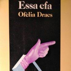 Libros de segunda mano: ESSA EFA OFELIA DRACS EL MIRALL I EL TEMPS. Lote 178241976