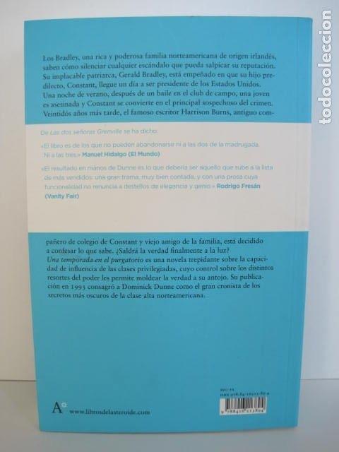 Libros de segunda mano: DOMINICK DUNNE. UNA TEMPORADA EN EL PURGATORIO. TRAD. EVA MILLET. LIBROS DEL ASTEROIDE. 2016. - Foto 9 - 178262528