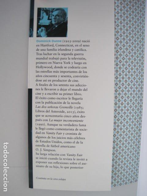 Libros de segunda mano: DOMINICK DUNNE. UNA TEMPORADA EN EL PURGATORIO. TRAD. EVA MILLET. LIBROS DEL ASTEROIDE. 2016. - Foto 5 - 178262528