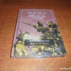 Libros de segunda mano: NOVELA BÉLICA: BOLA DE SEBO (GUY D MAUPASSANT) SIN DESPRECINTAR.. Lote 178276583