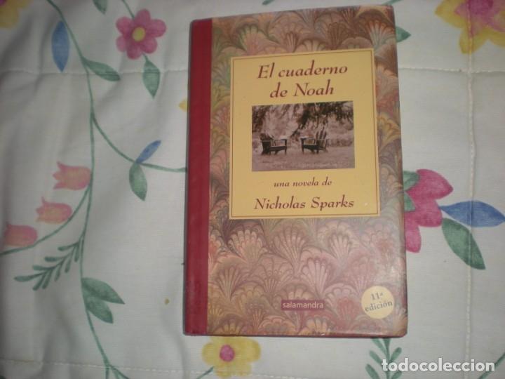 EL CUADERNO DE NOAH;NICHOLAS SPARKS;SALAMANDRA 2003 (Libros de Segunda Mano (posteriores a 1936) - Literatura - Narrativa - Otros)