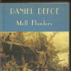 Libros de segunda mano: DANIEL DEFOE. MOLL FLANDERS. VALDEMAR EL CLUB DIOGENES. Lote 178627952