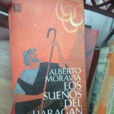 Libros de segunda mano: LOS SUEÑOS DEL HARAGAN, ALBERTO MORAVIA. L.7539-603. Lote 178765771