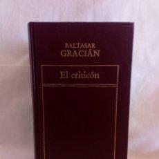 Libros de segunda mano: EL CRITICÓN. BALTASAR GRACIÁN. ORBIS 78. Lote 178777032