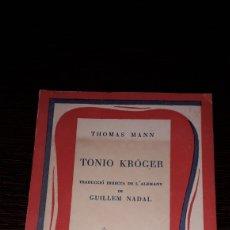 Libros de segunda mano: TONIO KRÖGER - THOMAS MANN. Lote 178780228