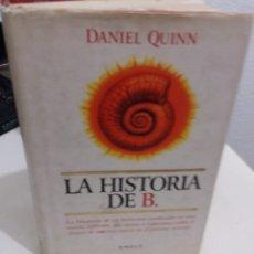 Libros de segunda mano: LA HISTORIA DE B. - QUINN, DANIEL. Lote 178826967
