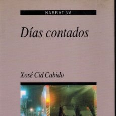Libros de segunda mano: DIAS CONTADOS. Lote 178843672