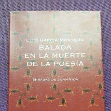 Libros de segunda mano: BALADA EN LA MUERTE DE LA POESÍA LUIS GARCÍA MONTERO. Lote 178845270