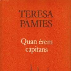 Libros de segunda mano: QUAN ÉREM CAPITANS. Lote 178847115