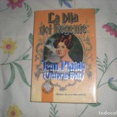 Libros de segunda mano: LA HIJA DEL REGENTE;JEAN PLAIDY(VICTORIA HOLT);EDICIONES B 1993. Lote 178852258