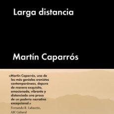 Libros de segunda mano: LARGA DISTANCIA. - MARTÍN CAPARRÓS.. Lote 100482422