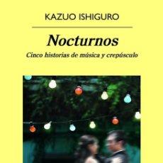Libros de segunda mano: NOCTURNOS. - ISHIGURO, KAZUO.. Lote 103650400