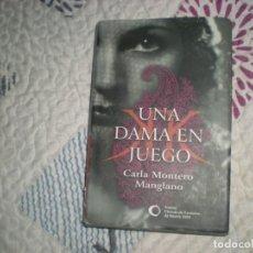 Libros de segunda mano: UNA DAMA EN JUEGO;CARLA MONTERO MANGLANO;CÍRCULO DE LECTORES 2009. Lote 178963068