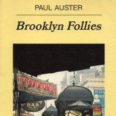 Libros de segunda mano: BROOKLYN FOLLIES. PAUL AUSTER. Lote 178969506