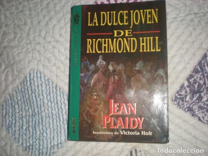 LA DULCE JÓVEN DE RICHMOND HILL;JEAN PLAIDY;GRIJALBO 1996 (Libros de Segunda Mano (posteriores a 1936) - Literatura - Narrativa - Otros)