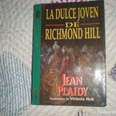 Libros de segunda mano: LA DULCE JÓVEN DE RICHMOND HILL;JEAN PLAIDY;GRIJALBO 1996. Lote 178970128