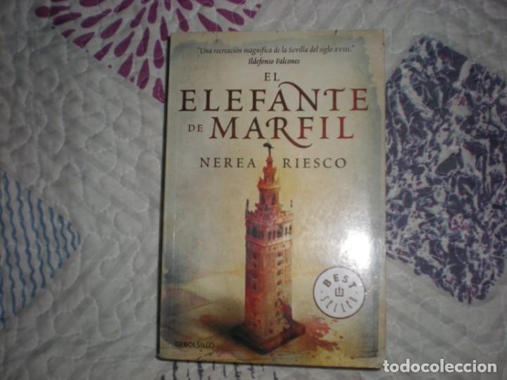EL ELEFANTE DE MARFIL;NEREA RIESCO;DEBOLSILLO 2011 (Libros de Segunda Mano (posteriores a 1936) - Literatura - Narrativa - Otros)