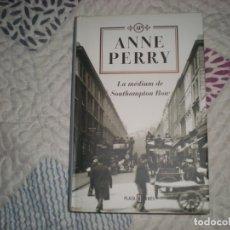 Libros de segunda mano: LA MÉDIUM DE SOUTHAMPTON ROW;ANNE PERRY;PLAZA & JANÉS 2003. Lote 178972841
