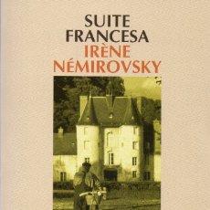 Libros de segunda mano: SUITE FRANCESA. IRENE NEMIROVSKY. Lote 179011625
