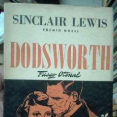 Libros de segunda mano: SINCLAIR LEWIS. DODSWORTH. FUEGO OTOÑAL. 1945. Lote 179072311