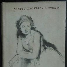 Libros de segunda mano: RAFAEL BAUTISTA MORENO. VIENTO DE DESTINO. 1946. Lote 179073035