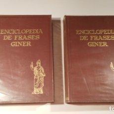 Libros de segunda mano: ENCICLOPEDIA DE FRASES GINER TOMO 1 Y 2. Lote 179077766
