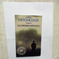Libros de segunda mano: LOS ERRORES MORTALES II DE ALFRED HITCHCOCK . Lote 179095722