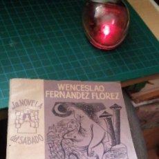 Libros de segunda mano: LA NOVELA DEL SÁBADO, N 61. EL FANTASMA - FERNÁNDEZ FLOREZ, WENCESLAO 1954. Lote 179095890
