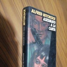 Libros de segunda mano: ASESINATO A LA CARTA. ALFRED HITCHCOCK. CIRCULO DE LECTORES. TAPA DURA. BUEN ESTADO. Lote 179104833