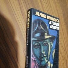 Libros de segunda mano: A TUMBA ABIERTA. ALFRED HITCHCOCK. CIRCULO DE LECTORES. TAPA DURA. BUEN ESTADO. Lote 179104985