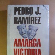 Libros de segunda mano: AMARGA VICTORIA (J.M. AZNAR /F. GONZALEZ) - PEDRO J. RAMIREZ - PLANETA *** PRECINTADO. Lote 179107620